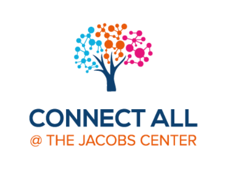 Connect All and the Jacobs Center Logo which has a cartoon depiction of a tree with blue, orange, and pink dots as leaves.